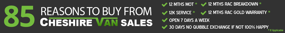 48 Reasons to buy with Cheshire Van Sales